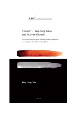 Abbildung von Chiu | Thomé H. Fang, Tang Junyi and Huayan Thought | 2016 | A Confucian Appropriation of B... | 8