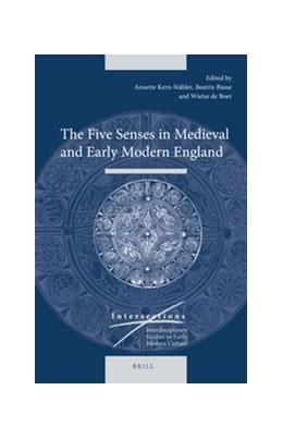 Abbildung von Kern-Stähler / Busse / Boer | The Five Senses in Medieval and Early Modern England | 2016