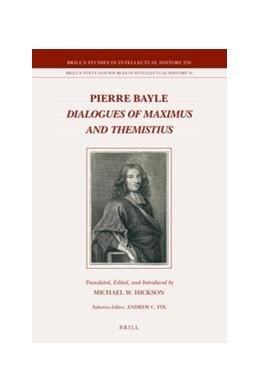 Abbildung von Bayle | Dialogues of Maximus and Themistius | 2016 | 256/18