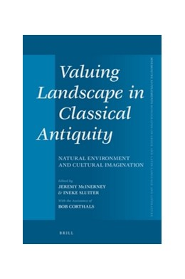 Abbildung von Valuing Landscape in Classical Antiquity   2016   Natural Environment and Cultur...   393