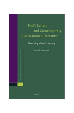 Abbildung von Robertson | Paul's Letters and Contemporary Greco-Roman Literature | 2016 | Theorizing a New Taxonomy | 167