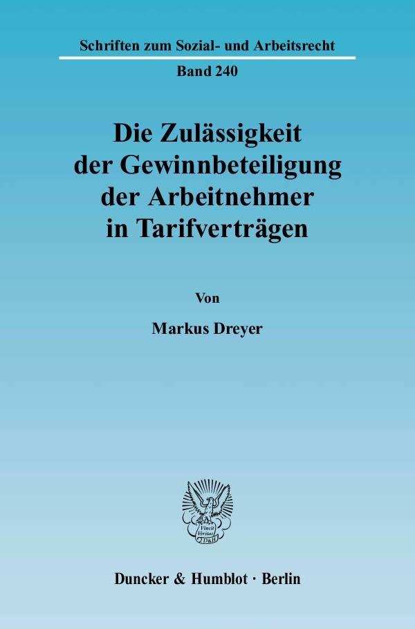 Abbildung von Dreyer | Die Zulässigkeit der Gewinnbeteiligung der Arbeitnehmer in Tarifverträgen. | 2005