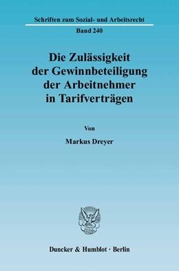 Abbildung von Dreyer | Die Zulässigkeit der Gewinnbeteiligung der Arbeitnehmer in Tarifverträgen. | 2005 | 240