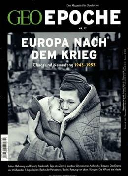 Abbildung von Schaper | GEO Epoche 77/2016 - Europa nach dem Krieg | Auflage | 2016