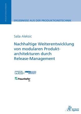 Abbildung von Aleksic | Nachhaltige Weiterentwicklung von modularen Produktarchitekturen durch Release-Management | 1. Auflage | 2016 | beck-shop.de