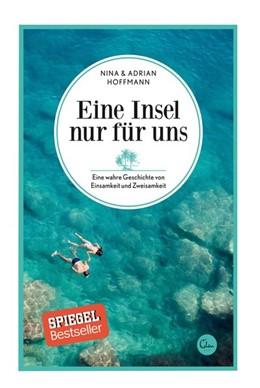 Abbildung von Hoffmann   Eine Insel nur für uns   nachdruck   2016   Eine wahre Geschichte von Eins...
