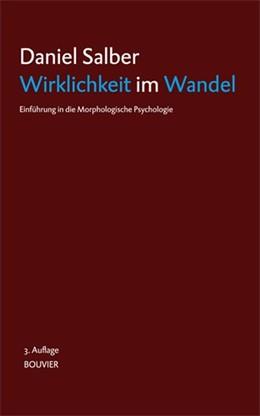 Abbildung von Salber | Wirklichkeit im Wandel | 3. Auflage | 2016 | Einführung in die Morphologisc...