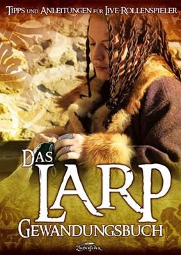 Abbildung von Albrecht | Das Larp-Gewandungsbuch | 2016 | Tipps und Anleitungen für Live...