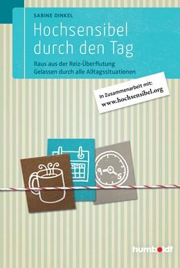 Abbildung von Dinkel | Hochsensibel durch den Tag | 1. Auflage | 2016 | beck-shop.de