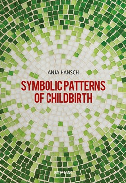 Abbildung von Hänsch | Symbolic Patterns of Childbirth | 2016