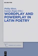 Abbildung von Mitsis / Ziogas | Wordplay and Powerplay in Latin Poetry | 2016