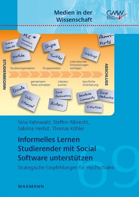Informelles Lernen Studierender mit Social Software unterstützen | Kahnwald / Albrecht / Herbst, 2016 | Buch (Cover)