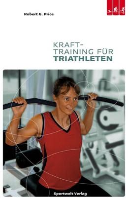 Abbildung von Price | Krafttraining für Triathleten | 2008