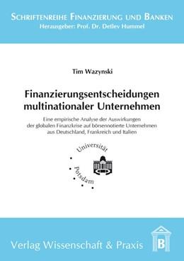 Abbildung von Wazynski   Finanzierungsentscheidungen multinationaler Unternehmen   1. Auflage   2016   beck-shop.de
