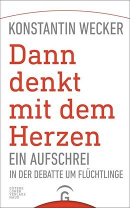 Abbildung von Wecker   Dann denkt mit dem Herzen   1. Auflage   2016   beck-shop.de