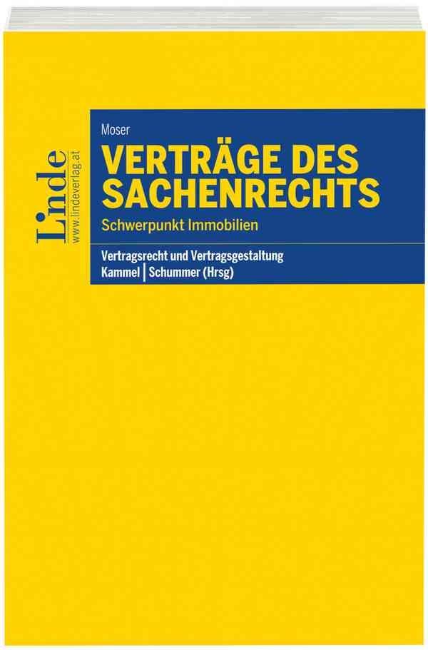 Verträge des Sachenrechts   Moser / Kammel / Schummer   1. Auflage 2016, 2016   Buch (Cover)