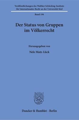 Abbildung von Matz-Lück | Der Status von Gruppen im Völkerrecht | 2016 | 194
