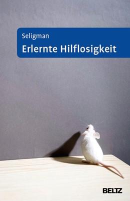 Abbildung von Seligman   Erlernte Hilflosigkeit   5. Auflage   2016   beck-shop.de