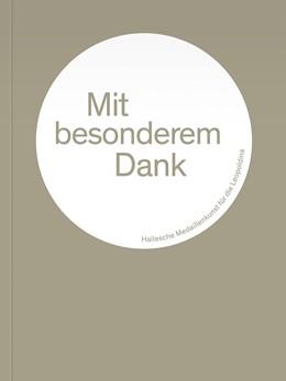 Abbildung von Deutsche Akademie der Naturforscher   Mit besonderem Dank   2016   Hallesche Medaillenkunst für d...