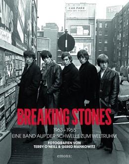 Abbildung von O'Neill / Mankowitz | Breaking Stones 1963-1965 | 2016 | Eine Band auf der Schwelle zum...