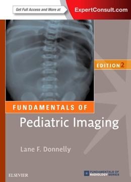 Abbildung von Donnelly | Fundamentals of Pediatric Imaging | 2016