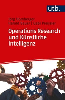 Abbildung von Homberger / Bauer / Preissler   Operations Research und Künstliche Intelligenz   2019   4620
