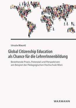Abbildung von Mauric   Global Citizenship Education als Chance für die LehrerInnenbildung   2016   Bestehende Praxis, Potenzial u...