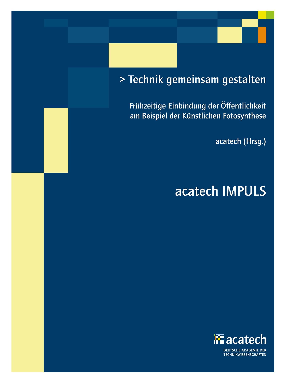 Technik gemeinsam gestalten | acatech, 2016 | Buch (Cover)