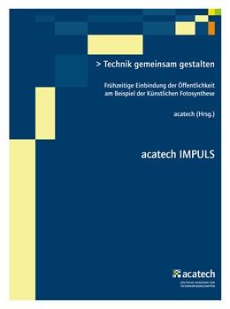 Abbildung von acatech | Technik gemeinsam gestalten | 2016 | Frühzeitige Einbindung der Öff...