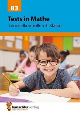 Abbildung von Spiecker | Tests in Mathe - Lernzielkontrollen 3. Klasse | 1. Auflage | 2016 | beck-shop.de