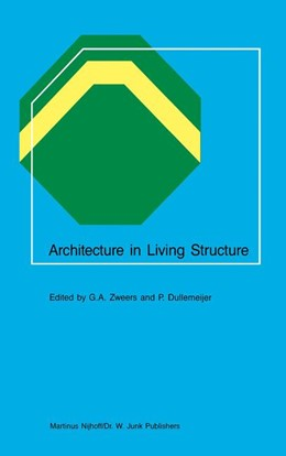 Abbildung von Zweers / Dullemeijer | Architecture in Living Structure | <em>Reprinted from ACTA BIOTHEORETICA, 34/2-4</em> | 1985