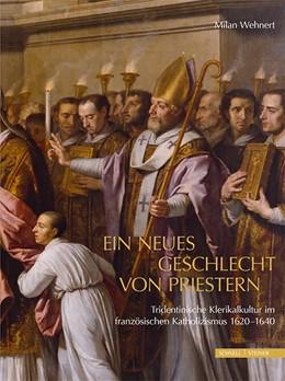 Abbildung von Wehnert | Ein neues Geschlecht von Priestern | 2016