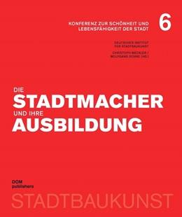 Abbildung von Mäckler / Sonne   Die Stadtmacher und ihre Ausbildung   1. Auflage   2016   beck-shop.de
