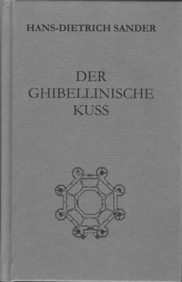 Abbildung von Sander | Der ghibellinische Kuß | 2016