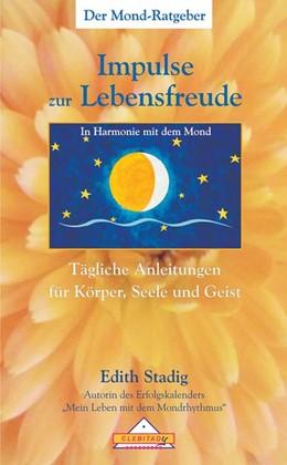 Abbildung von Stadig | Impulse zur Lebensfreude | 1. Auflage | 2016 | beck-shop.de