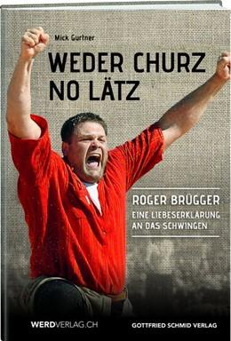Abbildung von Gurtner   Weder churz no lätz   1. Auflage   2016   beck-shop.de