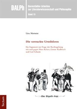 Abbildung von Mattutat | Die vertrackte Urteilsform | 1., Aufl | 2016 | Ein Argument zur Frage der Rec...
