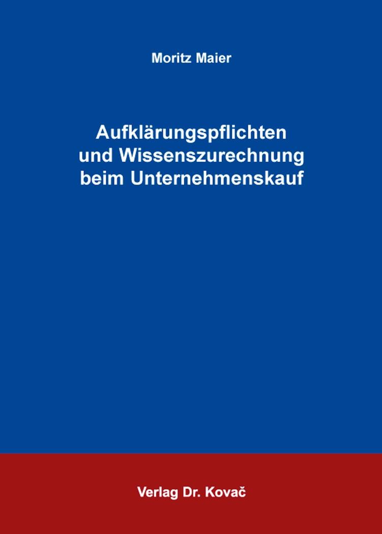 Abbildung von Maier | Aufklärungspflichten und Wissenszurechnung beim Unternehmenskauf | 2016