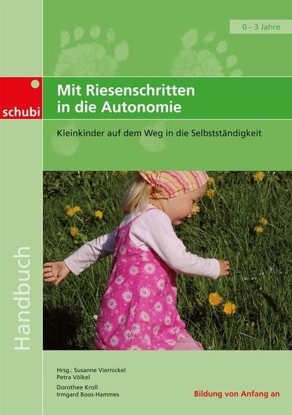Mit Riesenschritten in die Autonomie. Handbuch   Boos-Hammes / Viernickel / Völkel   3. Auflage, 2016   Buch (Cover)