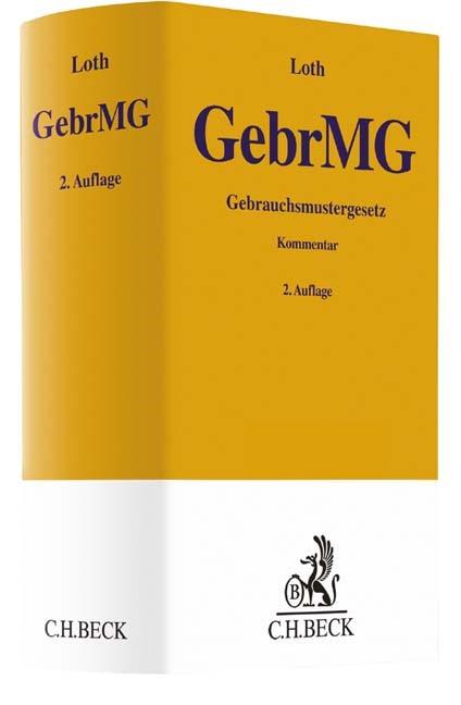 Gebrauchsmustergesetz: GebrMG | Loth | 2. Auflage, 2016 | Buch (Cover)