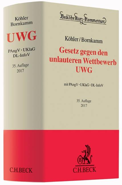 Gesetz gegen den unlauteren Wettbewerb:  UWG mit PAngV, UKlaG, DL-InfoV | Köhler / Bornkamm | 35., neu bearbeitete Auflage, 2016 | Buch (Cover)