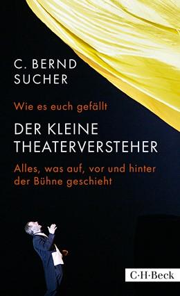 Abbildung von Sucher, C. Bernd | Wie es euch gefällt | 2016 | Der kleine Theaterversteher | 6258
