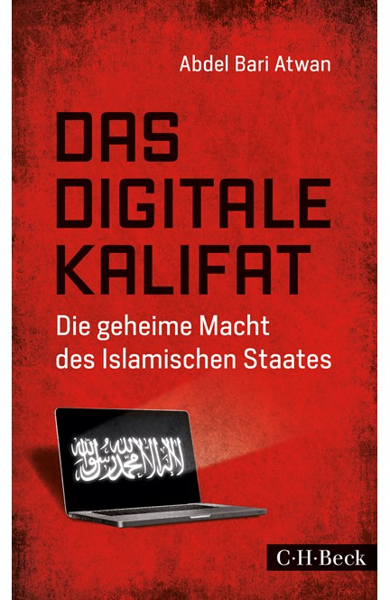 Cover: Abdel Bari Atwan, Das digitale Kalifat