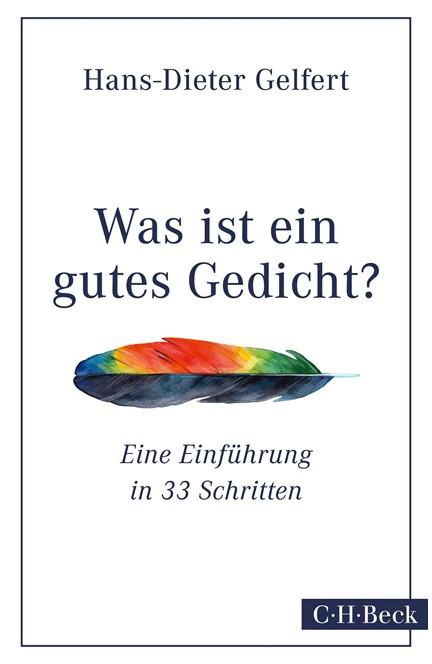 Cover: Hans-Dieter Gelfert, Was ist ein gutes Gedicht?