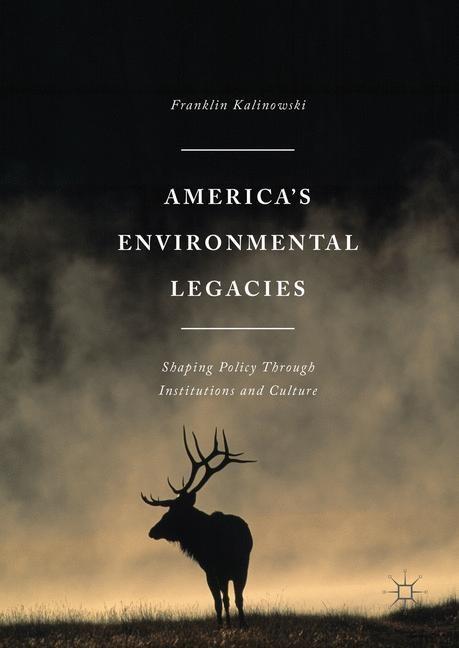 America's Environmental Legacies | Kalinowski | 1st ed. 2016, 2016 | Buch (Cover)