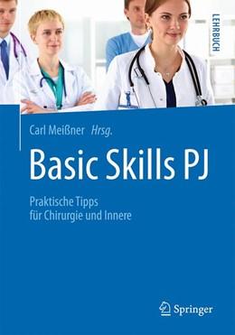Abbildung von Meißner   Basic Skills PJ   2016   Praktische Tipps für Chirurgie...