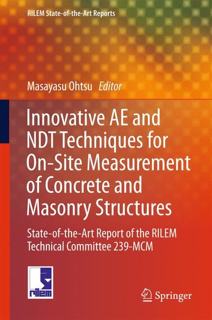 Innovative AE and NDT Techniques for On-Site Measurement of Concrete and Masonry Structures | Ohtsu | 1st ed. 2016, 2016 | Buch (Cover)