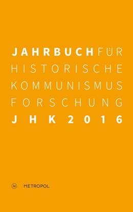 Abbildung von Mählert / Baberowski | Jahrbuch für Historische Kommunismusforschung 2016 | 1. Auflage | 2016 | beck-shop.de