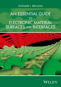 Abbildung von Brillson   An Essential Guide to Electronic Material Surfaces and Interfaces   2016