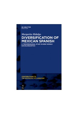 Abbildung von Hidalgo | Diversification of Mexican Spanish | 2016 | A Tridimensional Study in New ... | 111
